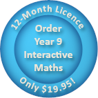 Order a 12-month Year 9 Interactive Maths software Homework Licence for only $19.95.